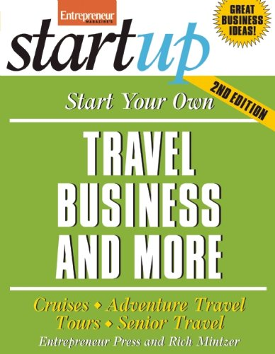 Start Your Own Travel Business: Cruises, Adventure Travel, Tours, Senior Travel (StartUp Series) (Amazon Customer Service Agent compare prices)