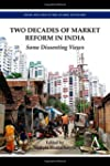 Two Decades of Market Reform in India...