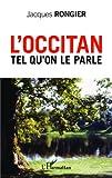 Occitan Tel Qu on le Parle