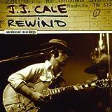 Rewind J.J. Cale