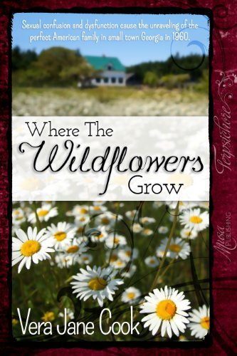 Book: Where The Wildflowers Grow by Vera Jane Cook