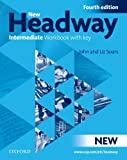 John Soars New Headway: Intermediate Fourth Edition: Workbook with Key