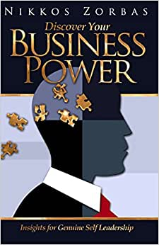Discover Your Business Power: Insights For Genuine Self Leadership