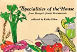 Specialities of the House from Kenya's Finest Restaurants (Kenway publications imprint) (9966848061) by Eldon, Kathy