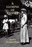 img - for A Glimpse of Empire book / textbook / text book