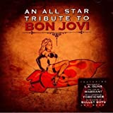 An all-star Tribute to Bon Jovi Various Artists