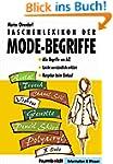 Taschenlexikon der Mode-Begriffe: All...