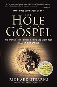 Cover of &quot;The Hole in Our Gospel: What do...