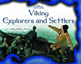 Viking Explorers and Settlers (The Viking Library) (0823958167) by Hopkins, Andrea