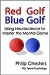 Red Golf Blue Golf: Using Neuroscienc...