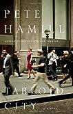 Tabloid City: A Novel