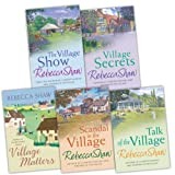 img - for Rebecca Shaw 5 Books Collection Pack Set (The Village Show, Scandal in the Village, Village Matters, Village Secrets, Talk Of The Village) book / textbook / text book