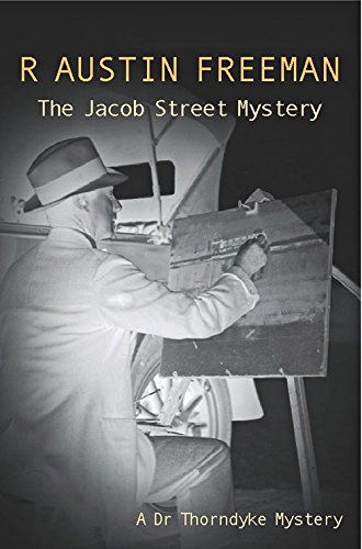The Jacob Street Mystery (Dr. Thorndyke)