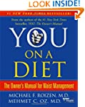 You, on a Diet: The Owner's Manual fo...