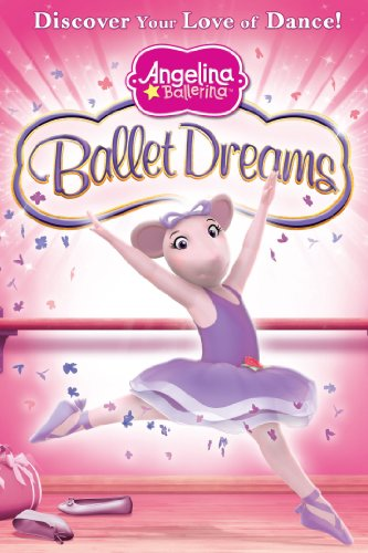 Angelina Ballerina Ballet Dreams (2011)