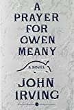 A Prayer for Owen Meany: Deluxe Modern Classic (0062284851) by Irving, John