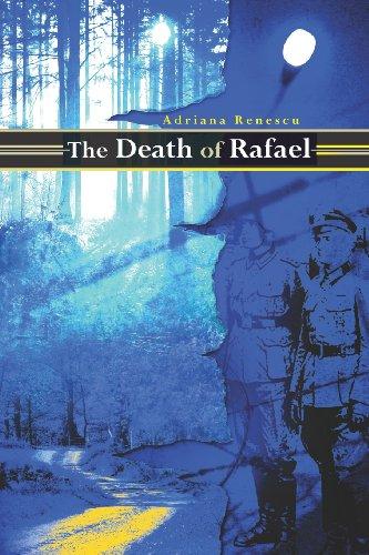 The Death of Rafael, Adriana Renescu