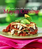 img - for Mayan Cuisine: Recipes from the Yucatan Region [Hardcover] book / textbook / text book