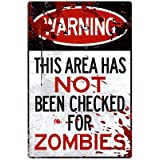 (13x19) Warning Area Not Checked For Zombies Sign Poster Print