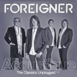 Foreigner Acoustique: The Classics Unplugged