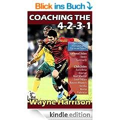 Coaching the 4-2-3-1 (English Edition)