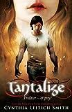 Tantalize (1406315605) by Smith, Cynthia Leitich