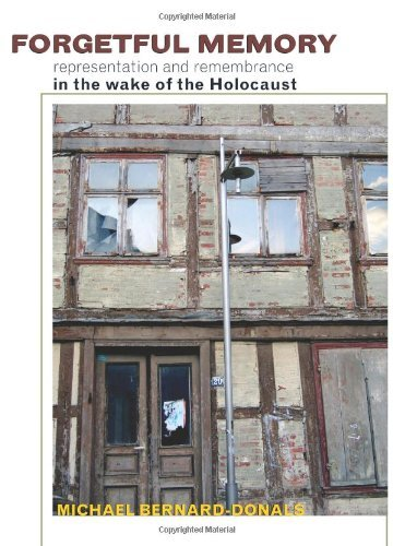 Forgetful Memory: Representation and Remembrance in the Wake of the Holocaust