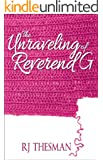 The Unraveling of Reverend G (Life at Cove Creek)