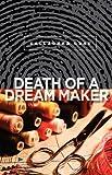 Death of a Dream Maker