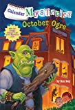 Ron Roy Calendar Mysteries #10: October Ogre (Stepping Stone Book(tm))