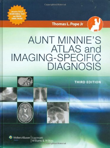 Aunt Minnie'S Atlas And Imaging-Specific Diagnosis (Pope, Aunt Minnie'S Atlas Of Imaging-Specific Diagnosis) front-896927