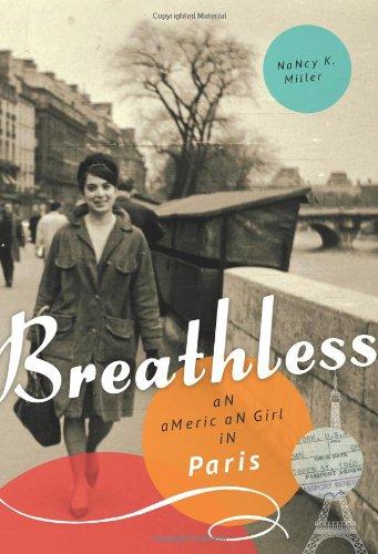 Breathless: An American Girl in Paris PDF