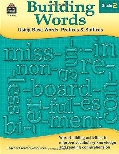 Building Words: Using Base Words, Prefixes and Suffixes Gr 2 (Building Words compare prices)