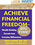 Achieve Financial Freedom - Big Time!...