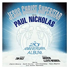 Jesus Christ Superstar - 20th Anniversary London Cast Recording