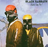 NEVER SAY DIE! - BLACK SABBATH by Black Sabbath (2007-01-22)