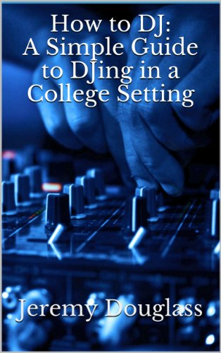 How to DJ: A Simple Guide to DJing in a College Setting