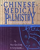 Chinese Medical Palmistry: Your Health in Your Hand