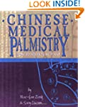 Chinese Medical Palmistry: Your Healt...