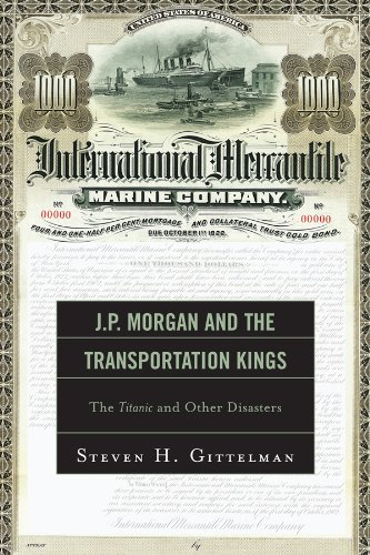jp-morgan-and-the-transportation-kings-the-titanic-and-other-disasters