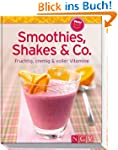 Smoothies, Shakes & Co. (Minikochbuch...