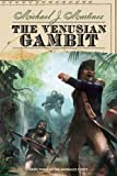 img - for The Venusian Gambit: Book Three of the Daedalus Series book / textbook / text book