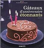 Gâteaux d'anniversaire étonnants