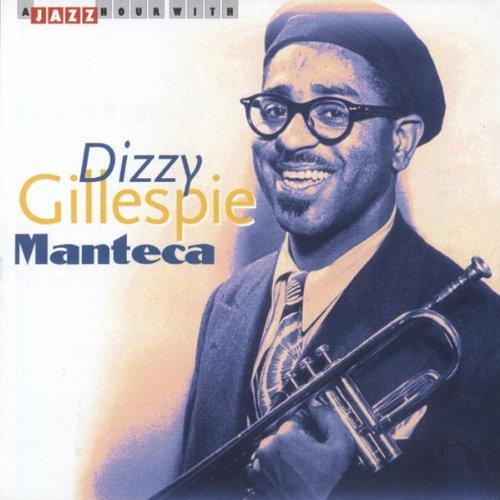 Dizzy Gillespie - Manteca - Zortam Music