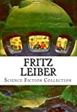 Fritz Leiber,  Science Fiction Collection