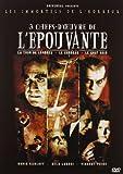 echange, troc Chefs-d'oeuvre de l'épouvante: Le Corbeau (1963), La Tour de Londres (1939), Le Chat Noir (1934)