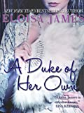 A Duke of Her Own (Desperate Duchesses Book 6) (English Edition)