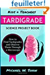 Kids & Teachers Tardigrade Science Pr...