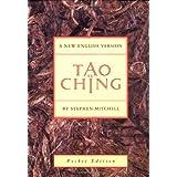 Tao Te Ching ~ Stephen Mitchell