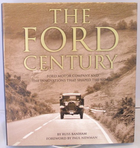 the-ford-century-ford-motor-company-and-the-innovations-that-shaped-the-world